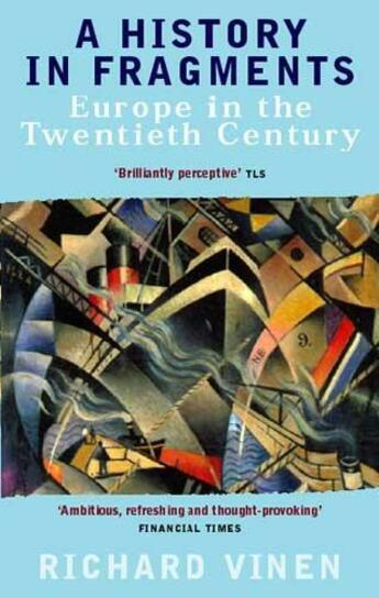 Couverture du livre « A History in Fragments » de Richard Vinen aux éditions Little Brown Book Group Digital