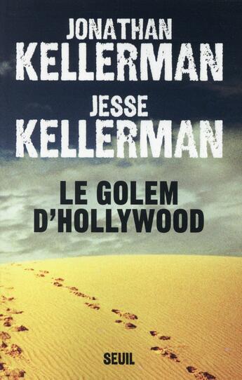 Couverture du livre « Le golem d'Hollywood » de Jonathan Kellerman et Jesse Kellerman aux éditions Seuil