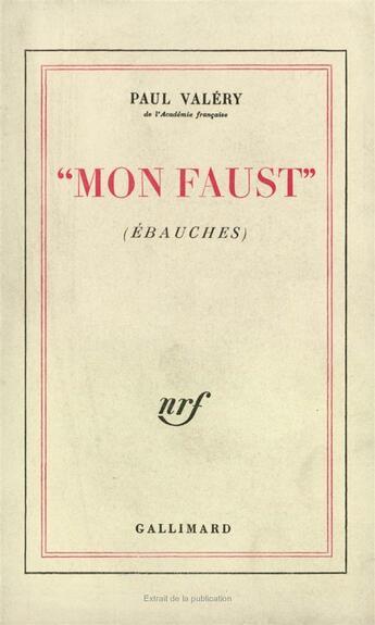 Couverture du livre « Mon Faust » de Paul Valery aux éditions Gallimard