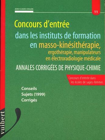 Couverture du livre « Concours Masseur Kinesitherapeute Physique Chimie » de Jean-Claude Coulon aux éditions Vuibert