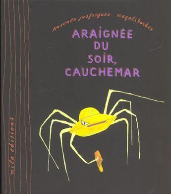 Couverture du livre « Araignée du soir, cauchemar » de Magali Bardos et Pascale Jusforgues aux éditions Mila