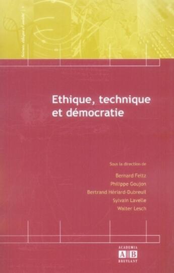 Couverture du livre « Éthique, technique et démocratie » de Collectif aux éditions Academia