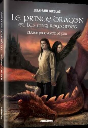 Couverture du livre « Le prince dragon et les cinq royaumes » de Viviane Etrivert aux éditions Comedia