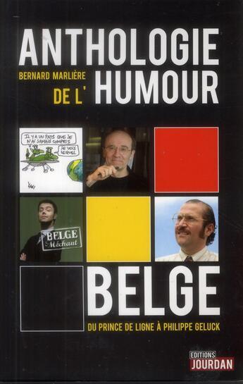Couverture du livre « Anthologie de l'humour belge » de Bernard Marliere aux éditions Jourdan