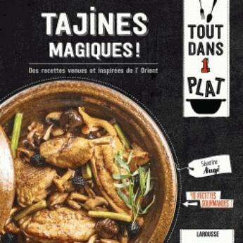 Couverture du livre « Tajines magiques ! » de Severine Auge aux éditions Larousse