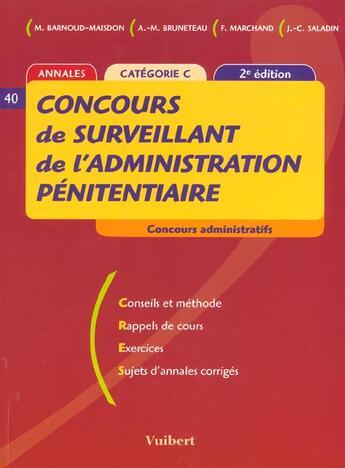 Couverture du livre « Concours De Surveillant De L'Administration Penitentiaire ; 2e Edition » de Collectif aux éditions Vuibert