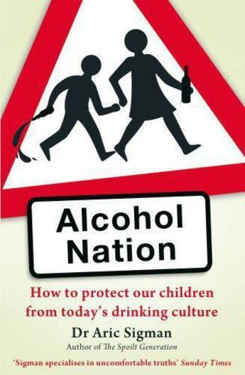 Couverture du livre « Alcohol Nation » de Sigman Aric aux éditions Little Brown Book Group Digital