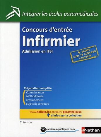 Couverture du livre « Concours d'entrée infirmier ; admission en IFSI » de Annie Godrie aux éditions Nathan