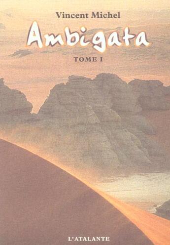 Couverture du livre « Ambigata t.1 » de Vincent Michel aux éditions L'atalante