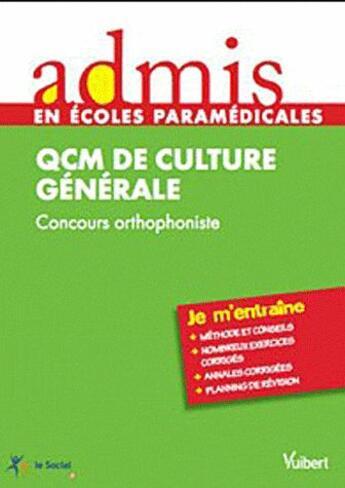 Couverture du livre « Concours orthophoniste ; QCM de culture générale » de Hoffert aux éditions Vuibert