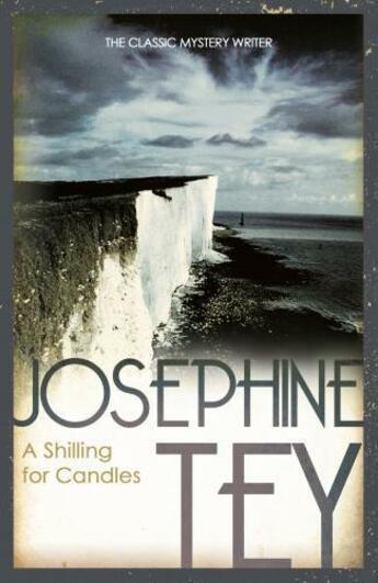 Couverture du livre « A Shilling For Candles » de Josephine Tey aux éditions Random House Digital