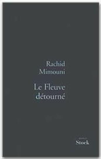 Couverture du livre « Le fleuve detourne » de Mimouni-R aux éditions Stock
