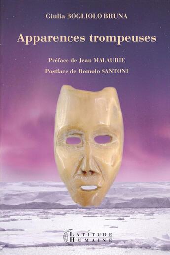 Couverture du livre « Apparences trompeuses ; Sananguaq ; au coeur de la pensée inuit » de Giulia Bogliolo Bruna aux éditions Yvelinedition