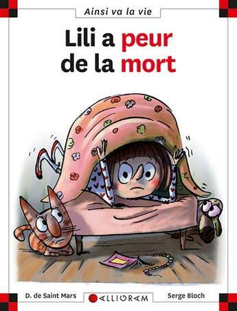Couverture du livre « Lili a peur de la mort » de Serge Bloch et Dominique De Saint-Mars aux éditions Calligram