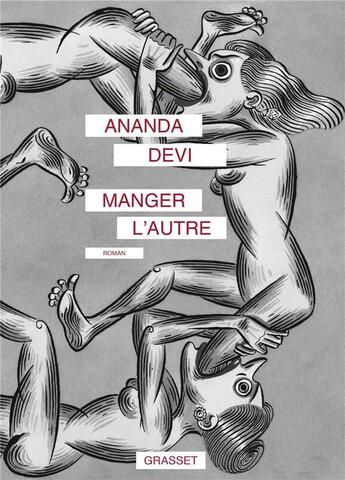 Couverture du livre « Manger l'autre » de Ananda Devi aux éditions Grasset Et Fasquelle