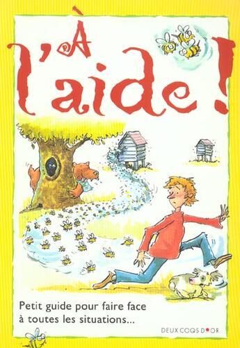Couverture du livre « A L'Aide » de Collectif aux éditions Deux Coqs D'or
