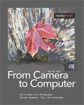 Couverture du livre « From Camera to Computer » de George Barr aux éditions Rocky Nook