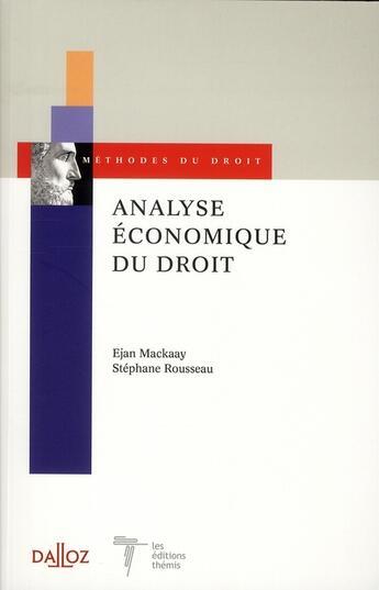Couverture du livre « Analyse économique du droit » de Ejan Mackaay aux éditions Dalloz