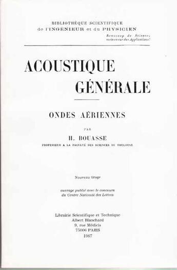 Couverture du livre « Acoustique générale ; ondes aériennes » de Henri Bouasse aux éditions Blanchard