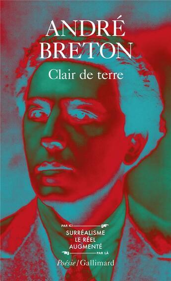 Couverture du livre « Clair de terre / le revolver a cheveux blancs /l'air de l'eau / mont de piete » de Breton/Jouffroy aux éditions Gallimard
