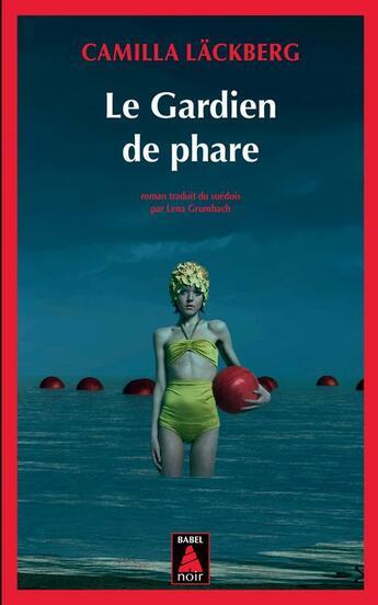 Couverture du livre « Le gardien de phare » de Camilla Lackberg aux éditions Actes Sud