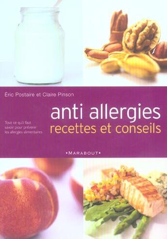 Couverture du livre « Anti Allergies ; Recettes Et Conseils » de Claire Pinson et Eric Postaire aux éditions Marabout