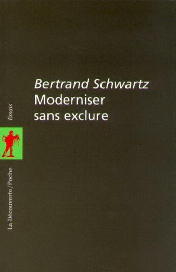 Couverture du livre « Moderniser sans exclure » de Schwartz/Lambrichs aux éditions La Decouverte