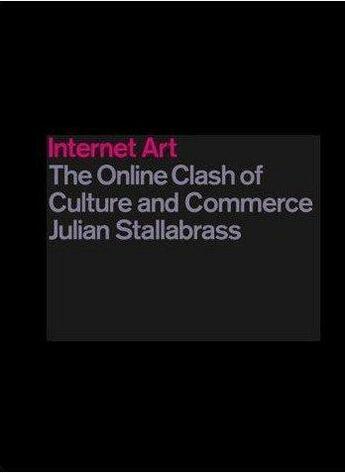 Couverture du livre « Internet art » de Stallabrass Julian aux éditions Tate Gallery