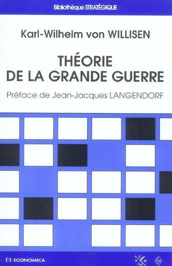 Couverture du livre « Theorie De La Grande Guerre » de Karl-Wilhelm Von Willisen aux éditions Economica