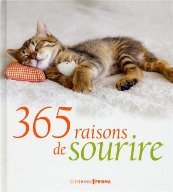 Couverture du livre « 365 raisons de sourire » de Collectif aux éditions Prisma
