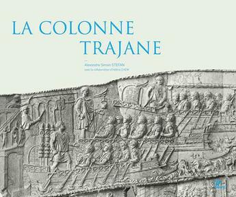 Couverture du livre « La colonne trajane » de Alexandre Stefan aux éditions Picard