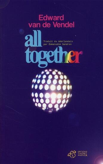 Couverture du livre « All together » de Van De Vendel Edward aux éditions Thierry Magnier