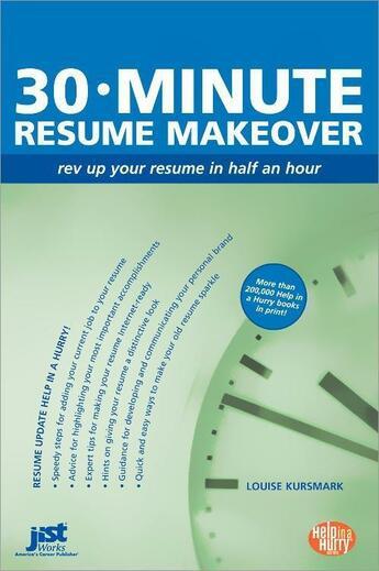 Couverture du livre « 30-Minute Resume Makeover » de Louise Kursmark aux éditions Jist Publishing