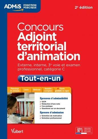 Couverture du livre « Concours adjoint animation tout en un 2015-2016 (2e édition) » de Alain Pena aux éditions Vuibert