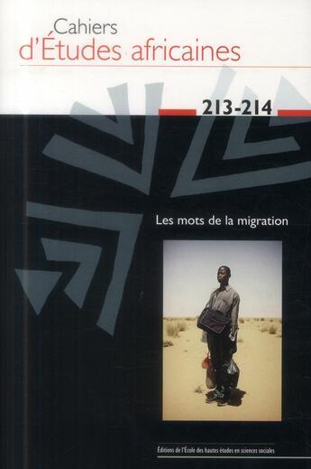 Couverture du livre « Cahiers d'études africaines T.213 ; 214 » de Cahiers D'Etudes Africaines aux éditions Ehess