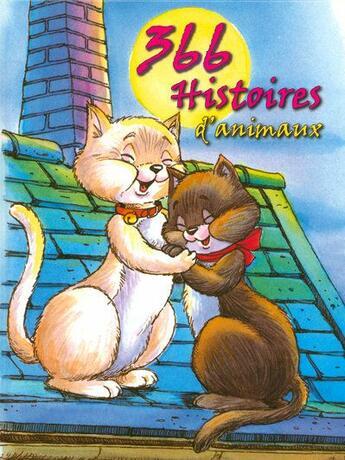 Couverture du livre « 366 histoires d'animaux » de Collectif aux éditions Hemma