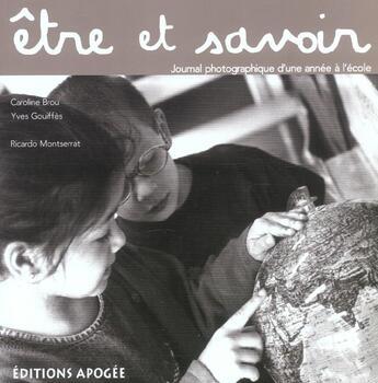 Couverture du livre « Etre et savoir » de Brou Caroline aux éditions Apogee