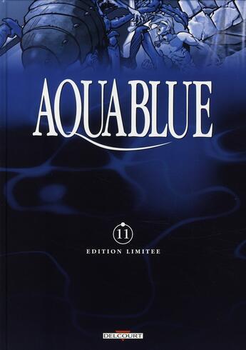 Couverture du livre « Aquablue t.11 ; la forteresse de sable » de Thierry Cailleteau et Siro aux éditions Delcourt