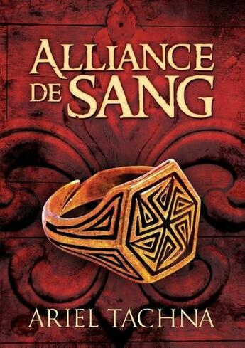 Couverture du livre « Alliance de sang » de Ariel Tachna aux éditions Books On Demand