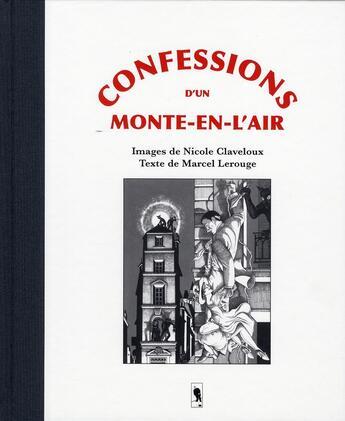 Couverture du livre « Confessions d'un monte en l'air » de Claveloux/Lerou aux éditions Folies D'encre