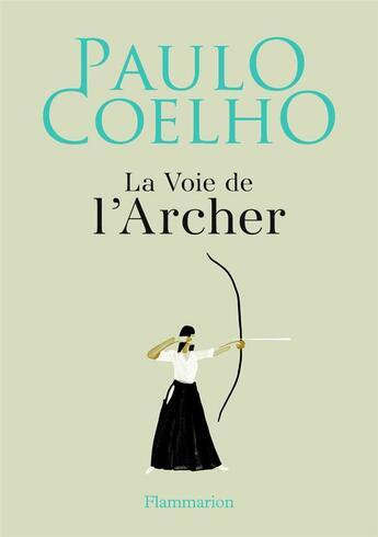 Couverture du livre « La voie de l'archer » de Paulo Coelho et Christoph Niemann aux éditions Flammarion
