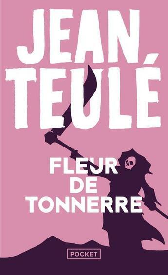Couverture du livre « Fleur de tonnerre » de Jean Teulé aux éditions Pocket