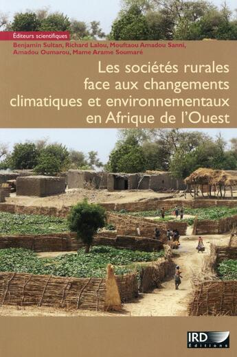 Couverture du livre « Les sociétés rurales face aux changements climatiques et environnementaux en Afrique » de Collectif aux éditions Ird