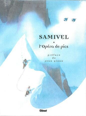 Couverture du livre « L'opéra de pics » de Samivel aux éditions Glenat