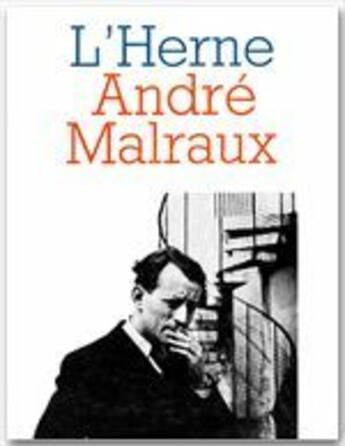 Couverture du livre « André Malraux » de Cahier De L'Herne aux éditions L'herne