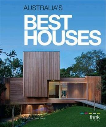 Couverture du livre « Australia's best houses » de Gary Takle aux éditions Think