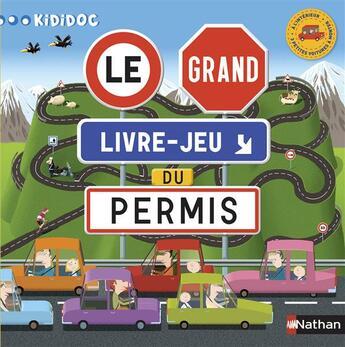 Couverture du livre « Le grand livre-jeu du permis » de Anne-Sophie Baumann et Pronto aux éditions Nathan