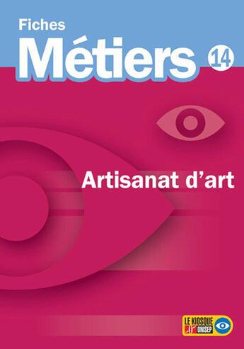 Couverture du livre « Artisanat d'art » de Collectif aux éditions Onisep