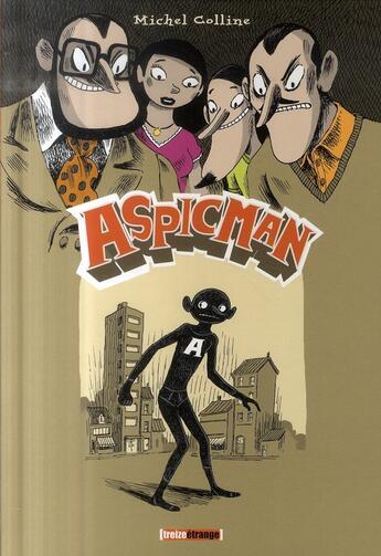 Couverture du livre « Aspicman » de Michel Colline aux éditions Glenat