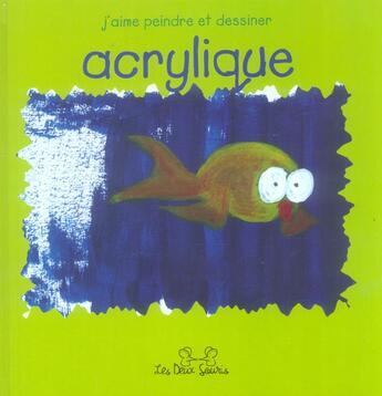 Couverture du livre « Acrylique » de Collectif aux éditions Les Deux Souris